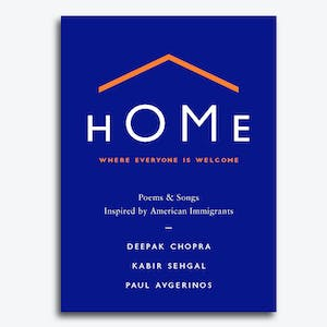 Product Image - Home Where Everyone Is Welcome Poems & Songs Inspired by American Immigrants