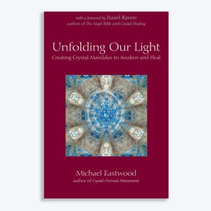 Product Image - Unfolding our Light: Creating Crystal Mandalas to Awaken and Heal by Michael Eastwood