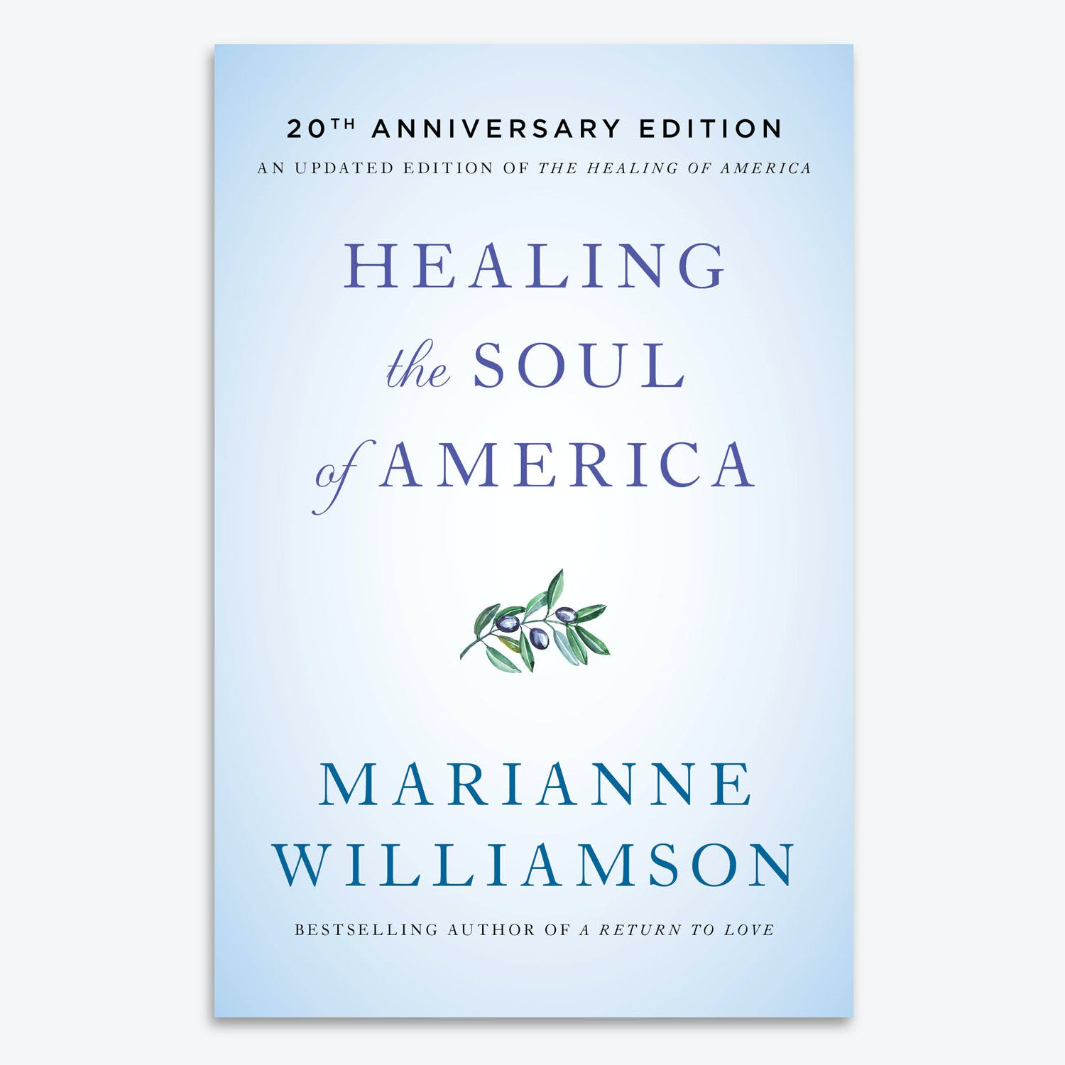 Product Image - Healing The Soul Of America by Marianne Williamson
